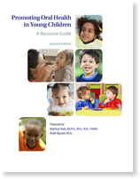 cover of Promoting Oral Health in Young Children: A Resource Guide