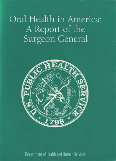 Cover of Oral Health in America: A Report of the Surgeon General